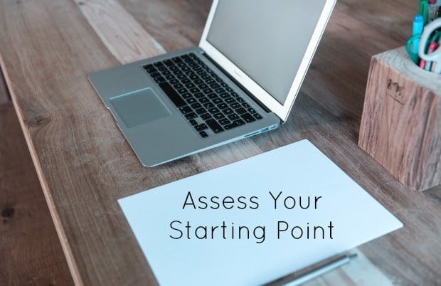 Assess Your Starting Point