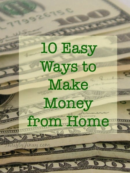 Earn fun spending money, create a supplemental income for your family, or even develop a full-time job with these 10 easy ways to make money from home.