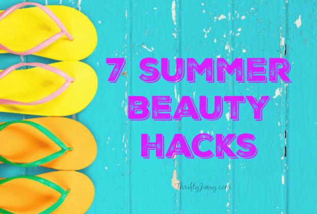 7 Summer Beauty Hacks