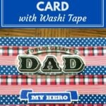 Washi Tape Father's Day Card