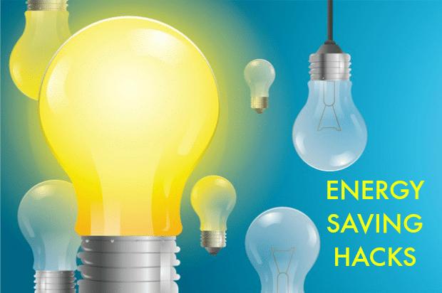 Energy Saving Hacks