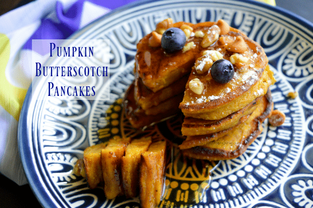 Pumpkin Butterscotch Pancakes Recipe - A Yummy Breakfast