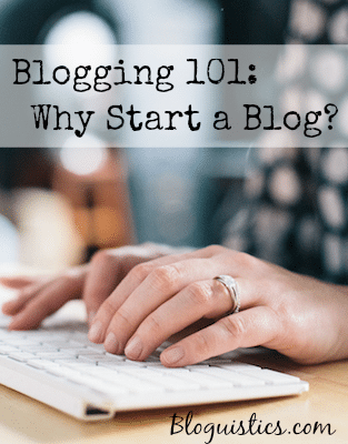 blogging-101-why-start-a-blog