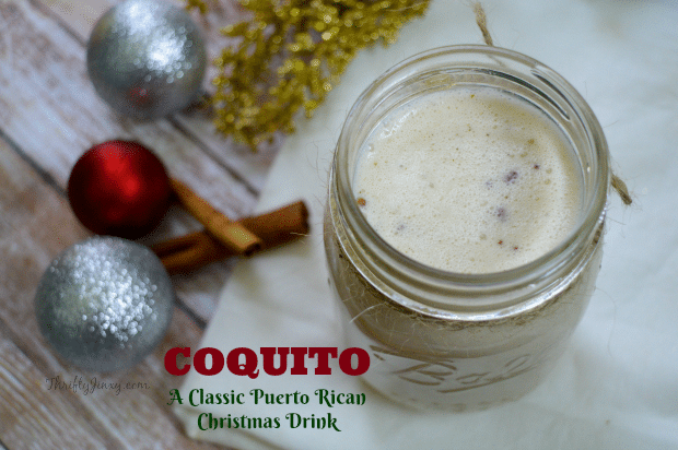 Coquito - A Classic Puerto Rican Christmas Drink Recipe with rum, coconut and spices.