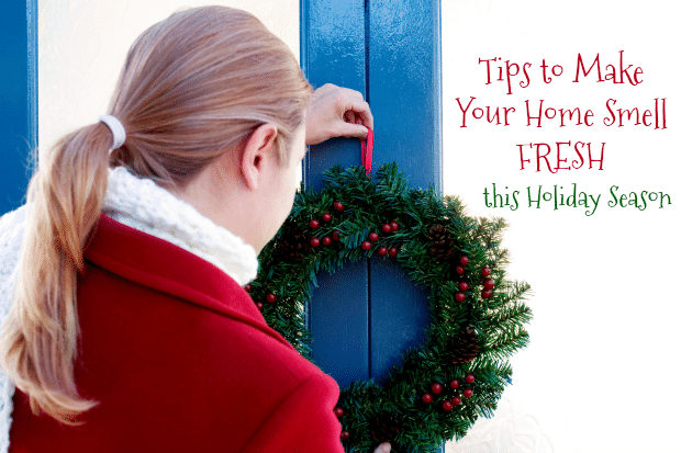Tips to Make Your Home Smell Fresh this Holiday Season