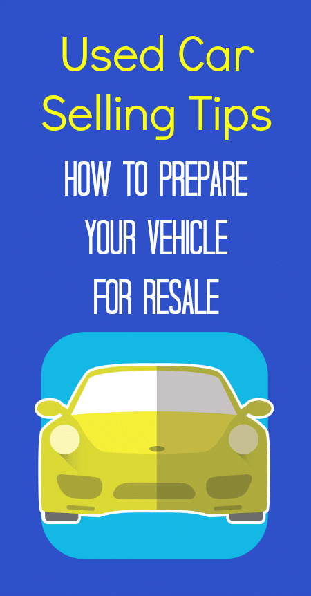 used-car-selling-tips-how-to-prepare-your-vehicle-for-resale