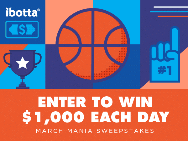 $1,000 March Mania With Ibotta
