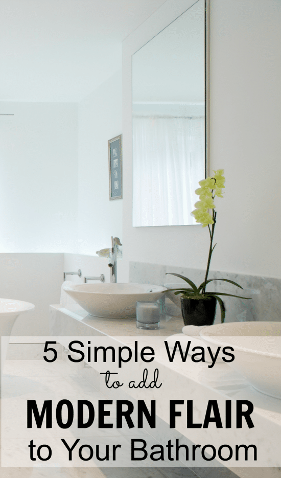 Use these 5 Simple Ways to Add Modern Flair To Your Bathroom and give it a new, contemporary look.