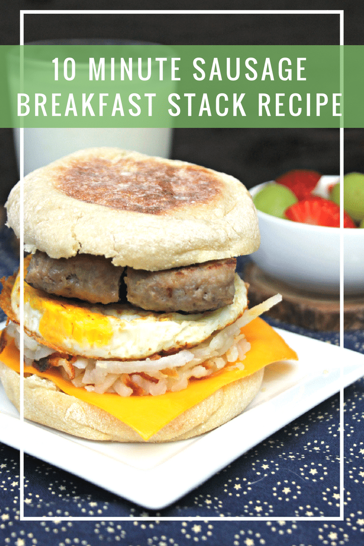 Start the day right for you AND your kids with this delicious 10 Minute Sausage Breakfast Stack recipe! #AD