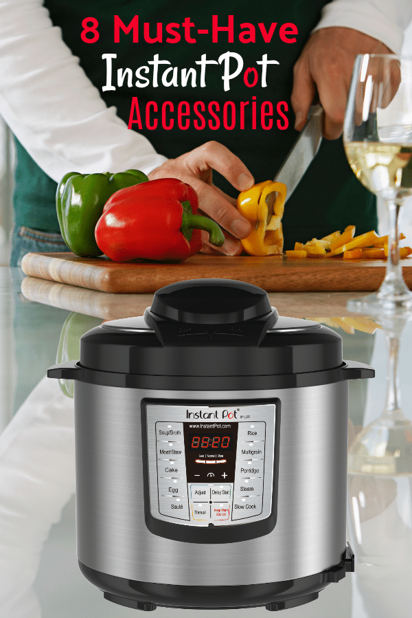 8 Must-Have Instant Pot Accessories