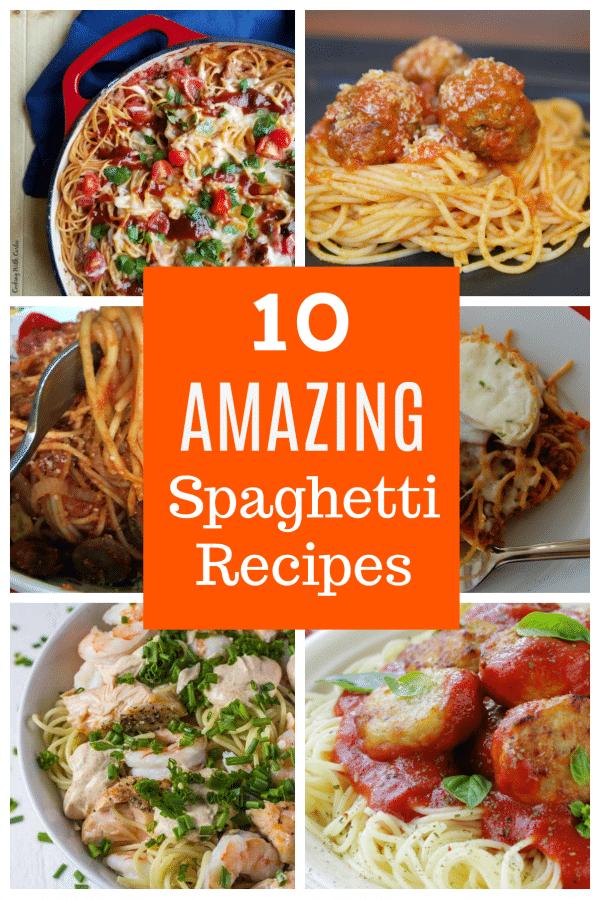 10 Amazing Spaghetti Recipes