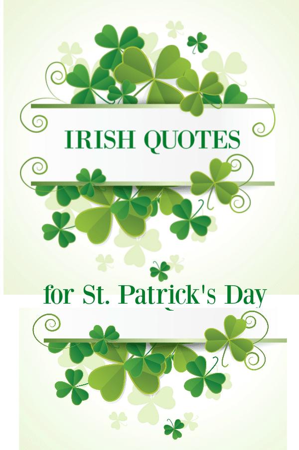 Irish Quotes to Celebrate St. Patrick\'s Day with Irish Wit ...