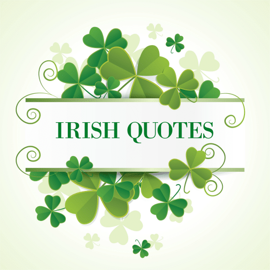 Irish Quotes for St. Patrick's Day
