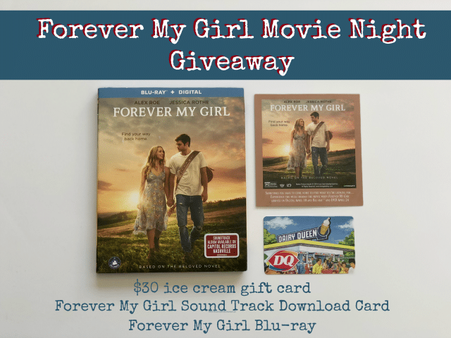Forever My Girl Movie Night Giveaway Prize Package