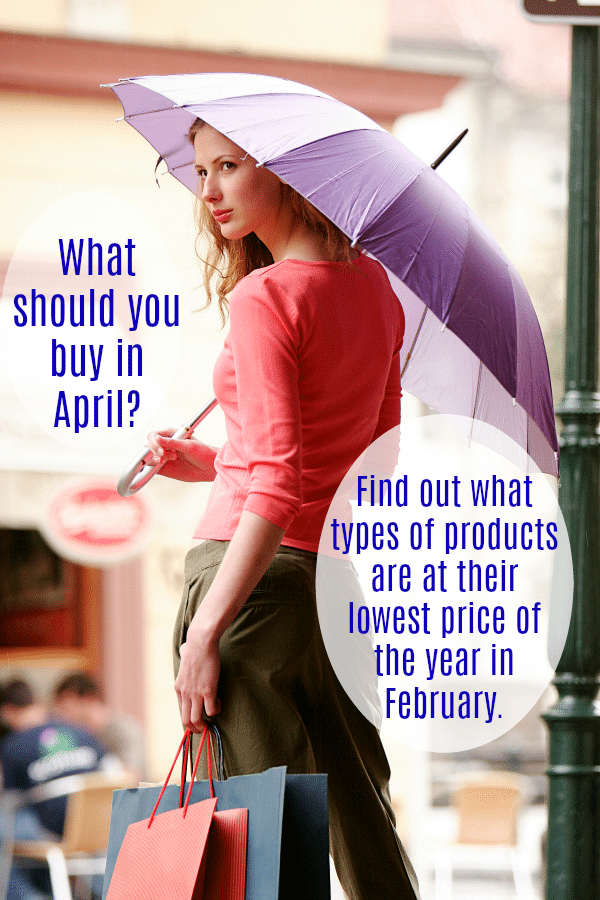 Looking for April great deals? Find out what types of products and services are at their lowest prices of the year in April.