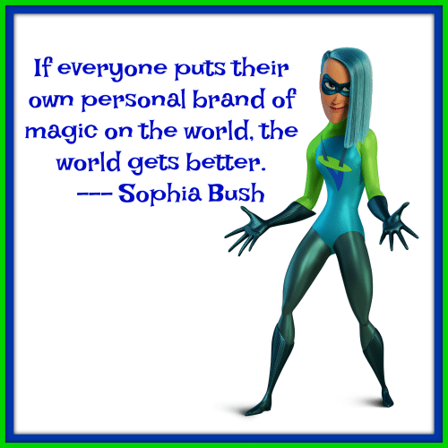 Sophia Bush Quote Incredibles