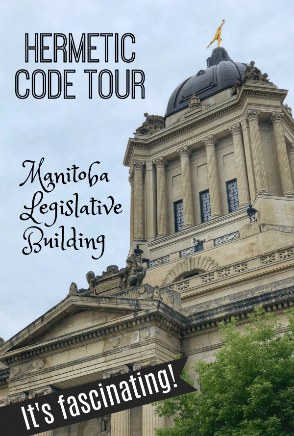 Hermetic Code Tour Manitoba Legislative Building