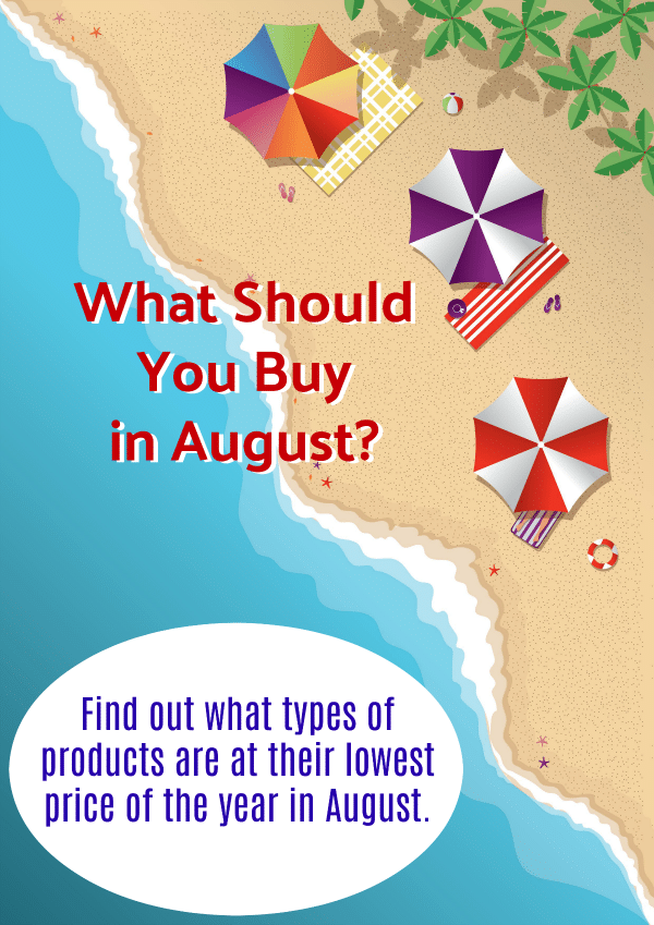 What Should You Buy in August