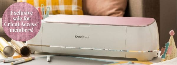 Cricut Access Exclusive Sale – Save On Maker, Explore, and EasyPress
