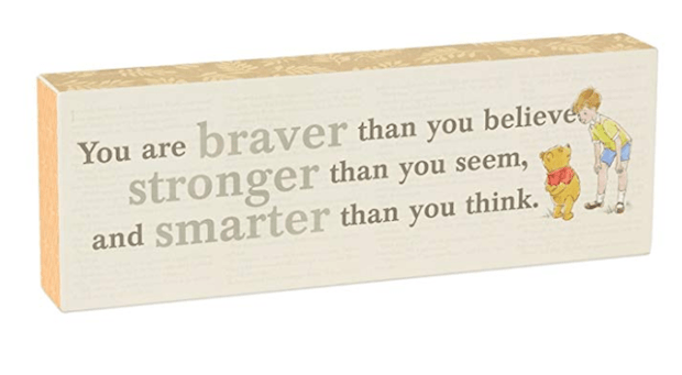 Pooh Braver Than you Believe Quote