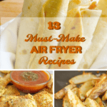13 Must Make Air Fryer Recipe Ideas