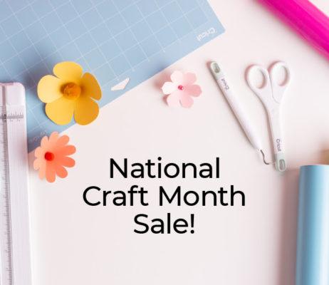 Cricut National Craft Month Sale