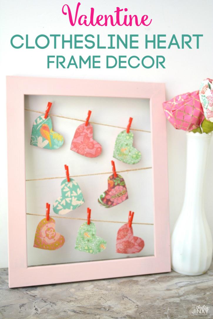 Fun & Easy Valentine Clothesline Heart Frame Decor Craft