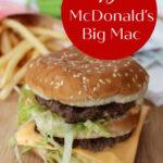 Copycat McDonald's Big Mac Recipe