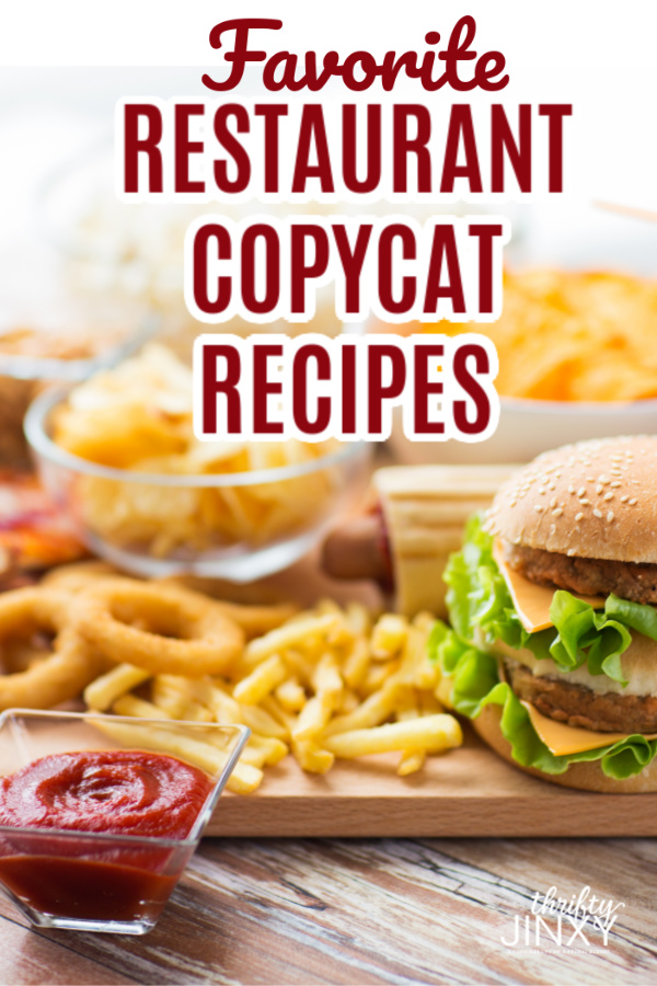 Favorite Copycat Recipes from Restaurants