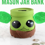Baby Yoda Mason Jar Bank Craft