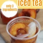 Copycat Sonic Peach Iced Tea