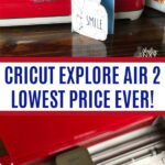 Cricut Explore Air 2 Lowest Price