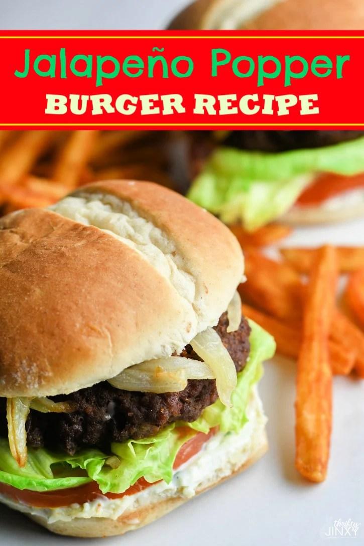 Mouth-Watering Jalapeño Popper Burger Recipe