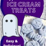HALLOWEEN ICE CREAM TREATS