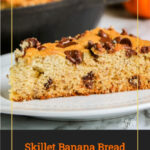 Skillet Banana Bread with Chocolate Chips Recipe