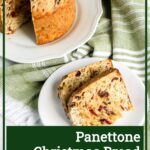 Panettone Christmas Bread Recipe