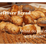 Love Your Leftovers – Bread