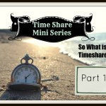 So What is a Timeshare? Mini-series Part 1 #Travel