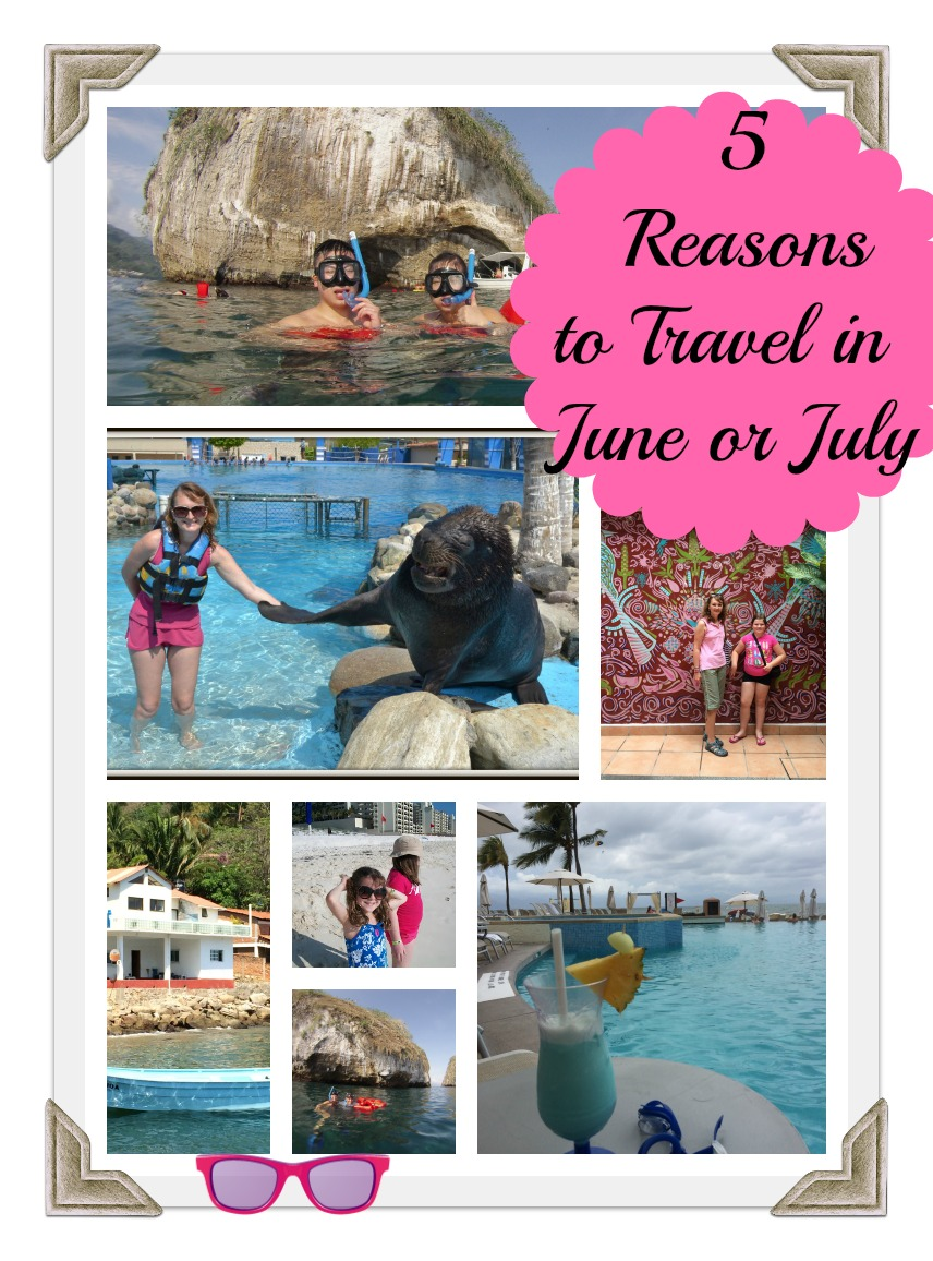 reasons to travel in June and July