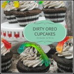 Dirty Oreo Cupcakes Are Perfect for Your Two Foot Tornado