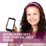 Keep Tabs on Your Child's Online Activity With These 5 Programs