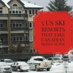 Canadian at Par – 5 Ski Resorts that Don't Break the Bank