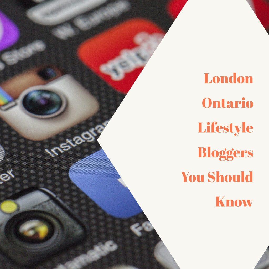 london_ontario_lifestyle_bloggers