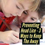 Preventing Head Lice – 3 Easy Ways to Keep Them Away