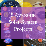15 Easy Solar System Projects that Wow