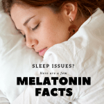 Melatonin Facts – What You Need to Know About This Common Sleep Aid