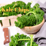 How to Make Easy and Healthy Kale Chips Now