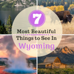 7 Most Beautiful Things To See In Wyoming