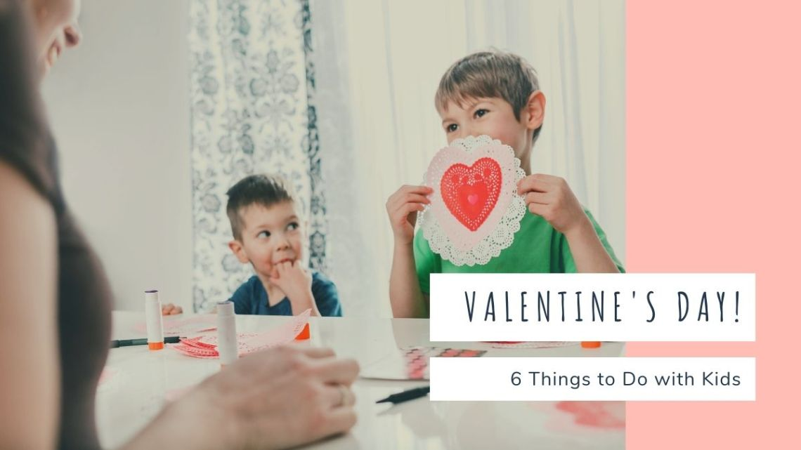 Valentine's Day with kids