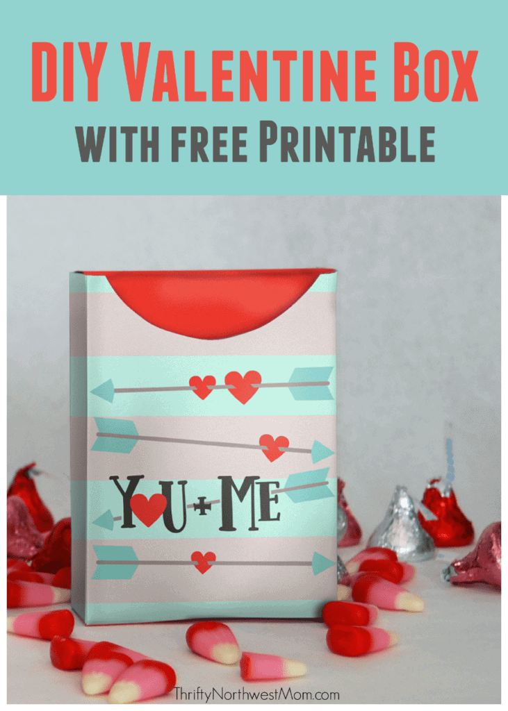 DIY Valentine Box With Free Printable Fill With Goodies